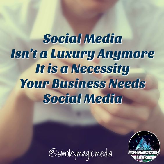 Your Business Needs Social Media
